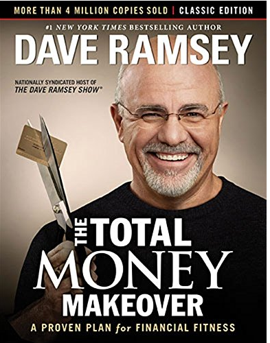 Dave Ramsey Total Money Makeover Book | The Total Money Makeover: Classic Edition: A Proven Plan for Financial Fitness